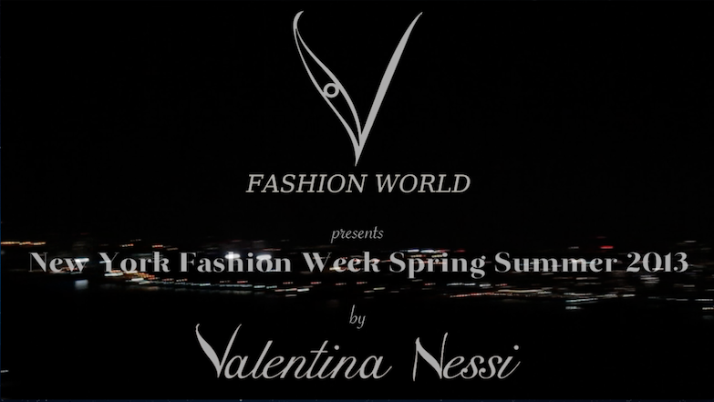 V FASHION WORLD Presents NEW YORK FASHION WEEK S/S 2013
