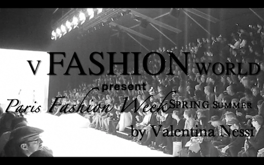 V Fashion World present Paris Fashion Week S/S 2013 the Video