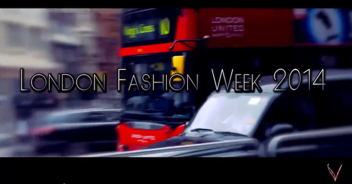 MY LONDON FASHION WEEK Fall Winter 2014-15 – THE VIDEO