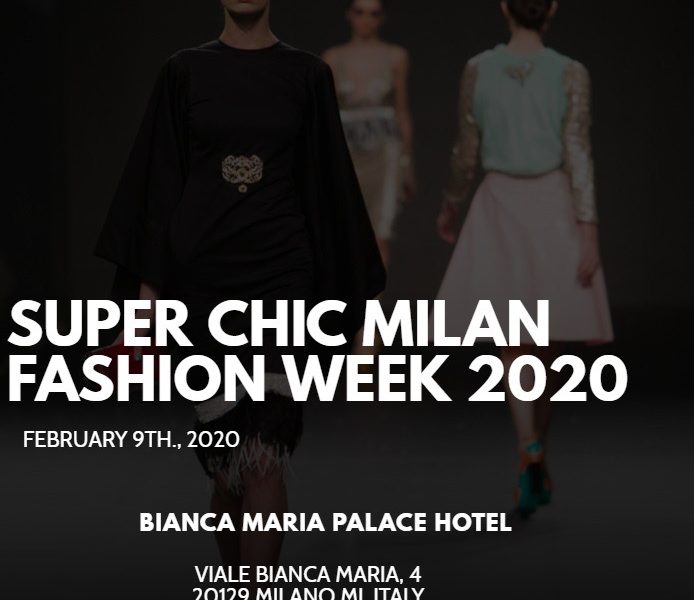 SAVE THE DATE: 9th of February x SUPER CHIC MILANO FASHION WEEK 2020